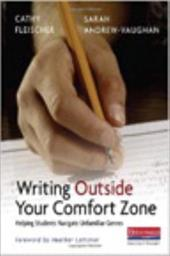 Writing Outside Comfort Zone: Helping Students Navigate Unfamiliar Genres - Fleischer, Cathy / Andrew-Vaughan, Sarah