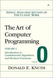 The Art of Computer Programming, Fascicle 0: Introduction to Combinatorial Algorithms and Boolean Functions - Knuth, Donald E.