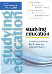 Studying Education: An Introduction to the Key Disciplines in Education Studies - Dufour Barry / Curtis Will / Dufour, Barry