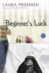Beginner's Luck - Pedersen, Laura