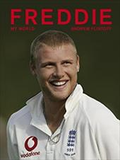 Freddie: My World - Flintoff, Andrew
