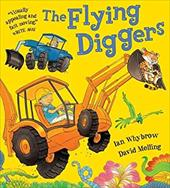 The Flying Diggers - Whybrow, Ian / Melling, David