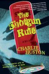 The Shotgun Rule - Huston, Charlie