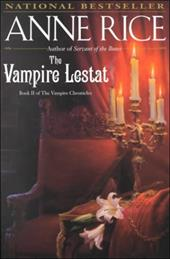 The Vampire Lestat - Rice, Anne