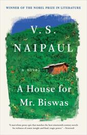 A House for Mr. Biswas - Naipaul, V. S.