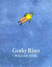 Gorky Rises - Steig, William