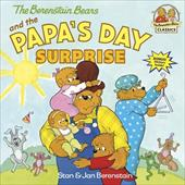 The Berenstain Bears and the Papa's Day Surprise - Berenstain, Stan / Berenstain, Jan
