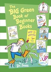 The Big Green Book of Beginner Books - Dr Seuss / Blake, Quentin / Booth, George