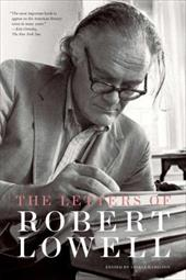 The Letters of Robert Lowell - Hamilton, Saskia