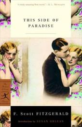 This Side of Paradise - Fitzgerald, F. Scott / Orlean, Susan