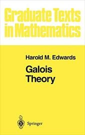 Galois Theory - Edwards, H. M. / Edwards, Harold M.