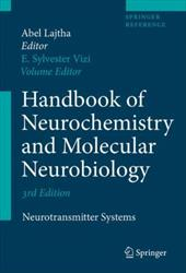 Handbook of Neurochemistry and Molecular Neurobiology: Neurotransmitter Systems - Lajtha, Abel / Vizi, E. Sylvester