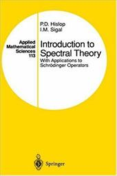 Introduction to Spectral Theory: With Applications to Schr Dinger Operators - Hislop, P. D. / Hislop / Sigal, I. M.