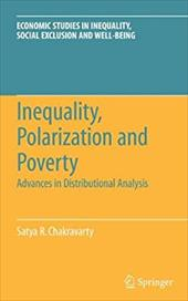 Inequality, Polarization and Poverty: Advances in Distributional Analysis - Chakravarty, Satya R.