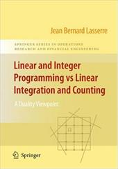 Linear and Integer Programming Vs Linear Integration and Counting: A Duality Viewpoint - Lasserre, Jean-Bernard