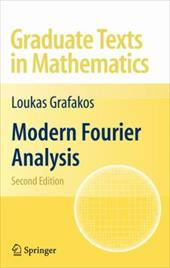 Modern Fourier Analysis - Grafakos, Loukas