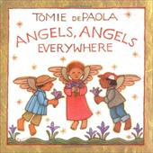 Angels, Angels Everywhere - dePaola, Tomie