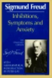 Inhibitions, Symptoms and Anxiety - Freud, Sigmund / Strachey, James / Strachey, Alix