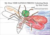My Own Very Lonely Firefly Coloring Book - Carle, Eric
