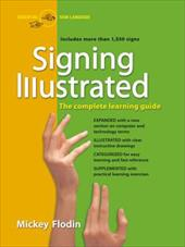 Signing Illustrated (Revised Edition): The Complete Learning Guide - Flodin, Mickey