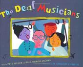 The Deaf Musicians - Seeger, Pete / Jacobs, Paul DuBois / Christie, Gregory