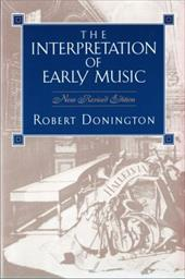 The Interpretation of Early Music - Donington, Robert