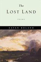 The Lost Land: Poems - Boland, Eavan