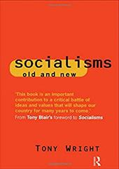 Socialisms: Old and New - Wright, Tony / Wright, Anthony C. / Wright Tony