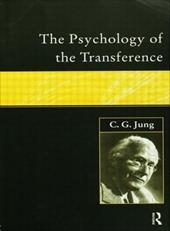 The Psychology of the Transference - Jung C. G. / Jung, Carl Gustav / Jung, C. G.