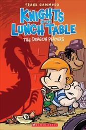 The Knights of the Lunch Table #2: The Dragon Players - Cammuso, Frank