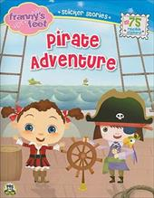 Franny's Feet, Pirate Adventure [With Over 75 Reusable Stickers] - Moss, Cathy / Nielsen, Susin