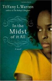 In the Midst of It All - Warren, Tiffany L.