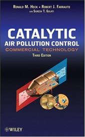 Catalytic Air Pollution Control: Commercial Technology - Heck, Ronald M. / Farrauto, Robert J. / Gulati, Suresh T.
