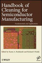 Handbook of Cleaning for Semiconductor Manufacturing: Fundamental and Applications - Reinhardt, Karen A. / Reidy, Richard F.