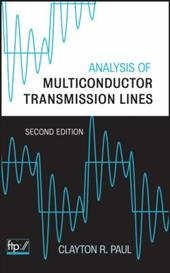 Analysis of Multiconductor Transmission Lines - Paul, Clayton R.
