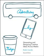 Advertising by Design: Generating and Designing Creative Ideas Across Media - Landa, Robin