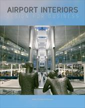 Airport Interiors: Design for Business - Thomas-Emberson, Steve