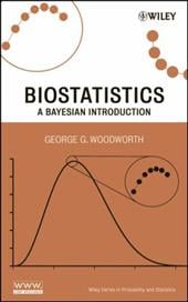 Biostatistics: A Bayesian Introduction - Woodworth, George G.
