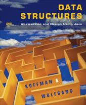 Data Structures: Abstraction and Design Using Java - Koffman, Elliot B. / Wolfgang, Paul A. T.