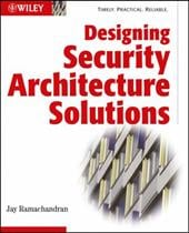 Designing Security Architecture Solutions - Ramachandran, Jay