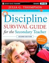 Discipline Survival Guide for the Secondary Teacher, Grades 7-12 - Thompson, Julia G.
