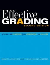 Effective Grading: A Tool for Learning and Assessment in College - Walvoord, Barbara E. / Anderson, Virginia Johnson