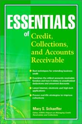 Essentials of Credit, Collections, and Accounts Receivable - Schaeffer, Mary S. Ludwig