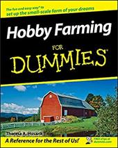 Hobby Farming for Dummies - Husarik, Theresa A.
