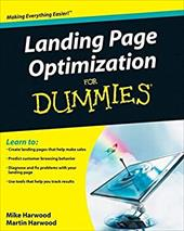 Landing Page Optimization for Dummies - Harwood, Martin / Harwood, Mike