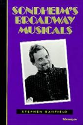 Sondheim's Broadway Musicals - Banfield, Stephen
