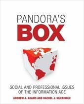 Pandora's Box: Social and Professional Issues of the Information Age - Adams, Andrew A. / McCrindle, Rachel