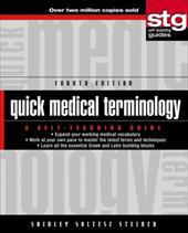 Quick Medical Terminology: A Self-Teaching Guide - Steiner, Shirley Soltesz