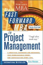 The Fast Forward MBA in Project Management - Verzuh, Eric