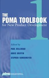 The PDMA Toolbook 1 for New Product Development - Belliveau, Paul / Griffin, Abbie / Somermeyer, Steve